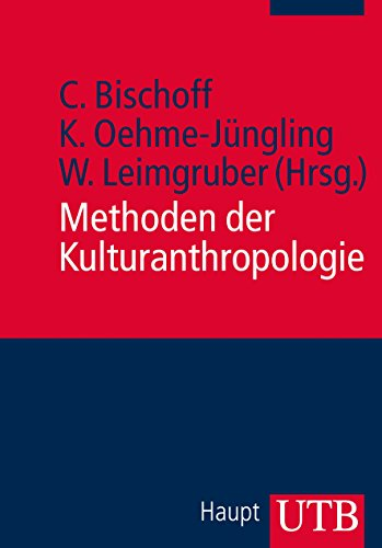 9783825239480: Methoden der Kulturanthropologie