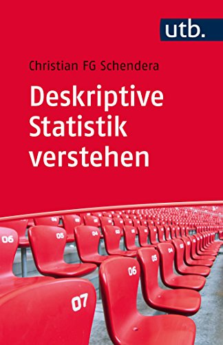 9783825239695: Deskriptive Statistik verstehen