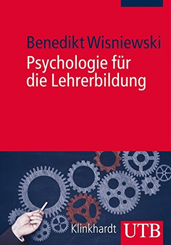 9783825239893: Psychologie für die Lehrerbildung