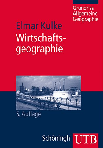9783825240165: Wirtschaftsgeographie
