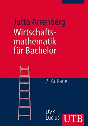 9783825240554: Wirtschaftsmathematik f�r Bachelor
