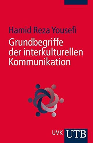 9783825241278: Grundbegriffe der interkulturellen Kommunikation