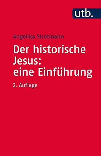 9783825241605: Der historische Jesus: eine Einführung