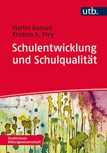 9783825241797: Schulentwicklung und Schulqualität (Studientexte Bildungswissenschaft, Band 4179)