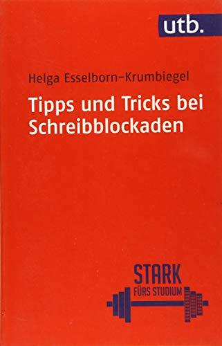 9783825243180: Tipps und Tricks bei Schreibblockaden