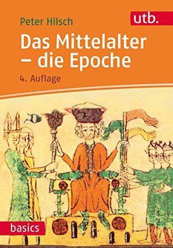 9783825248062: Das Mittelalter - die Epoche