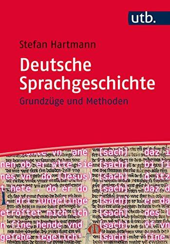 Deutsche Sprachgeschichte. Grundzüge und Methoden.: Hartmann, Stefan: