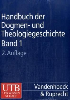 Handbuch der Dogmen- und Theologiegeschichte: 3 Bde. (UTB L (Large-Format) / Uni-Taschenbücher) [Dec 01, 1998] Andresen, Carl; Ritter, Adolf M and Benrath, Gustav A