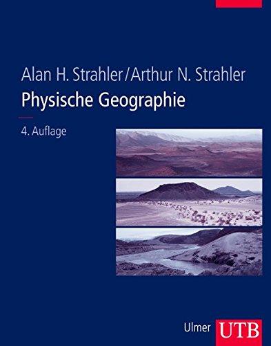 9783825281595: Physische Geographie