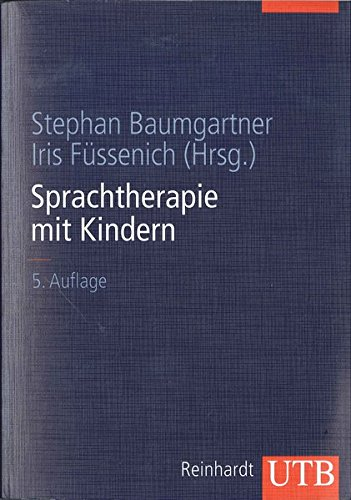 9783825281885: Sprachtherapie mit Kindern: Grundlagen und Verfahren