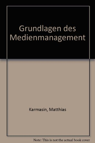 9783825282035: Grundlagen des Medienmanagement