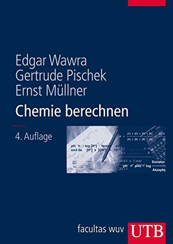 9783825282042: Chemie berechnen: Ein Lehrbuch für Mediziner und Naturwissenschafter