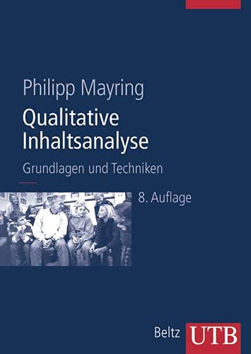 9783825282295: Qualitative Inhaltsanalyse. Grundlagen und Techniken