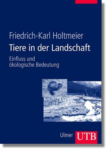 9783825282301: Tiere in der Landschaft. Einfluss und ökologische Bedeutung