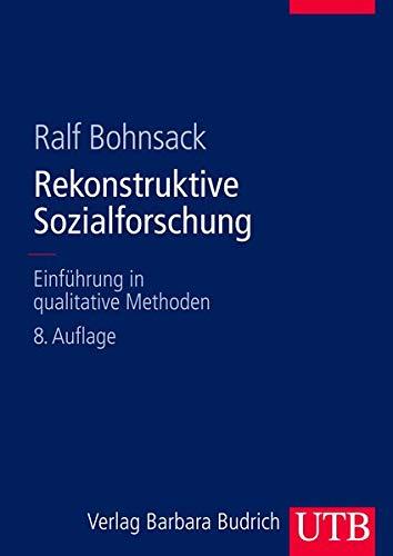 9783825282424: Rekonstruktive Sozialforschung: Einführung in qualitative Methoden