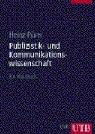 9783825282493: Publizistik- und Kommunikationswissenschaft: Ein Handbuch