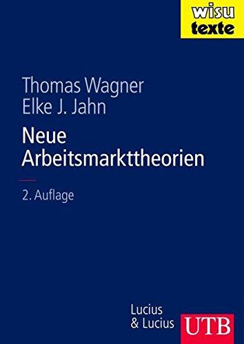 9783825282585: Neue Arbeitsmarkttheorien