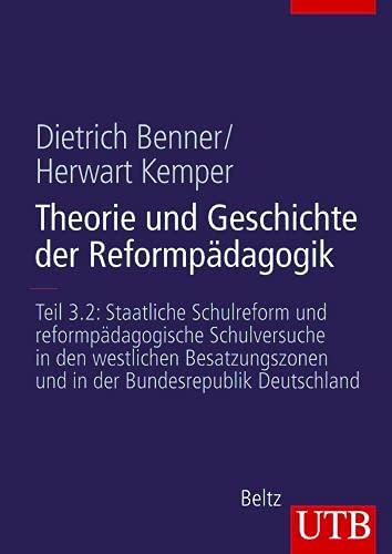 9783825282820: Theorie und Geschichte der Reformpädagogik 3/2