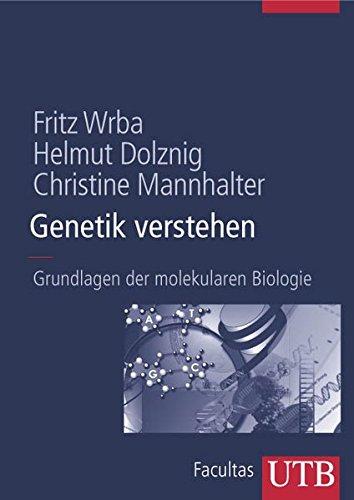 9783825283322: Genetik verstehen: Grundlagen der molekularen Biologie (Uni-Taschenbücher L)