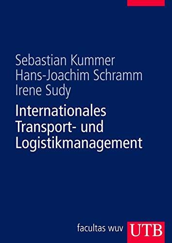 Internationales Transport- und Logistikmanagement: Kummer, Sebastian /