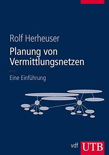 9783825283940: Planung von Vermittlungsnetzen