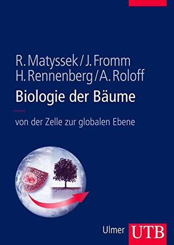 9783825284503: Biologie der Bäume: von der Zellbiologie zur globalen Ebene