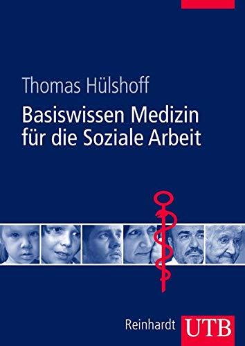 9783825284718: Basiswissen Medizin für die Soziale Arbeit