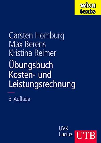 9783825284978: Übungsbuch Kosten- und Leistungsrechnung