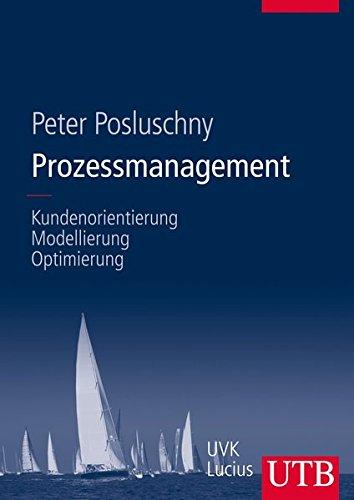 9783825285012: Prozessmanagement. Kundenorientierung, Modellierung, Optimierung