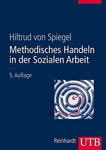 9783825285579: Methodisches Handeln in der Sozialen Arbeit