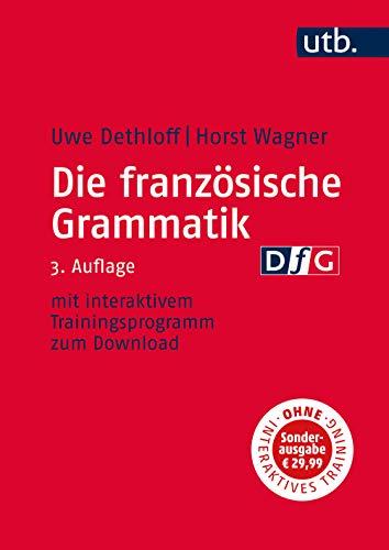 Die französische Grammatik: Uwe Dethloff