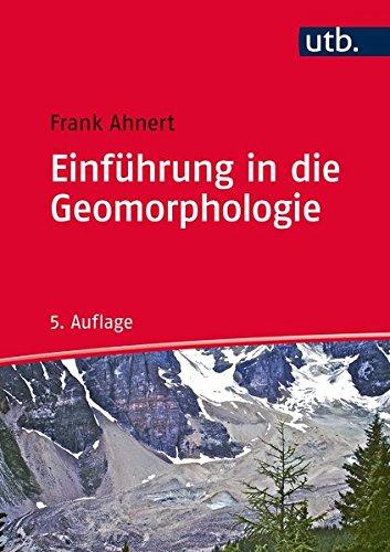 9783825286279: Einführung in die Geomorphologie