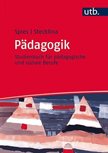 9783825286446: P�dagogik: Studienbuch f�r p�dagogische und soziale Berufe