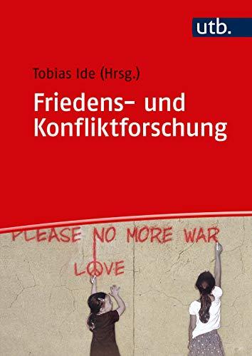 9783825286996: Friedens- und Konfliktforschung