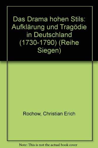 9783825301286: Das Drama hohen Stils: Aufklärung und Tragödie in Deutschland (1730-1790) (Germanistische Abteilung) (German Edition)