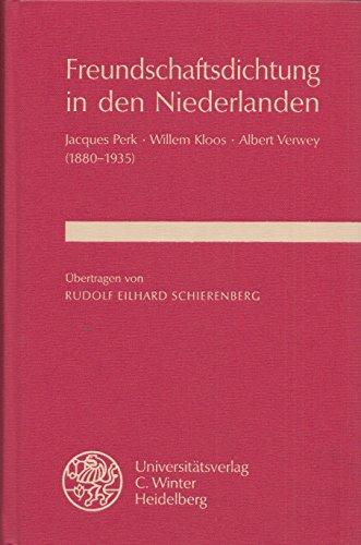 Freundschaftsdichtung in den Niederlanden: Jacques Perk -