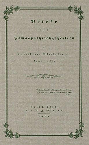 Briefe eines Homöopathischgeheilten an die zukünftigen Widersacher der Homöopathie. - Medizin + Veterinärmedizin Jochmann, Carl Gustav
