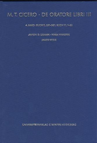 Cicero, de Oratore Libri III, Bd. 4: Anton D Leeman