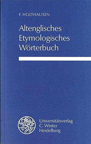 9783825305086: Altenglisches etymologisches W�rterbuch (Livre en allemand)