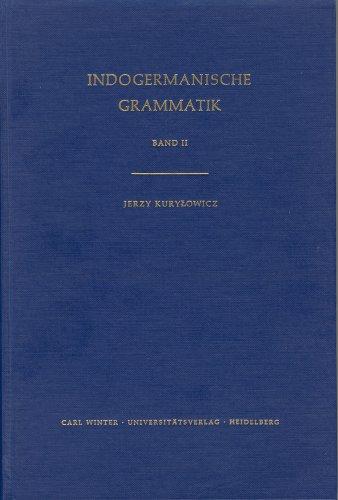 9783825306045: Indogermanische Grammatik: Band II, Akzent - Ablaut