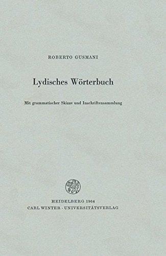 Lydisches Wörterbuch: Mit grammatischer Skizze und Inschriftensammlung (Indogermanische Bibliothek, 2. Reihe: Wörterbücher) Gusmani, Roberto - Roberto Gusmani