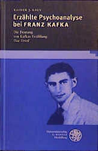 Erzählte Psychoanalyse bei Franz Kafka: Rainer J. Kaus