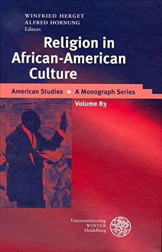 Religion in African-American Culture: Winfried Herget