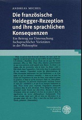 Die französische Heidegger-Rezeption und ihre sprachlichen Konsequenzen: Andreas Michel