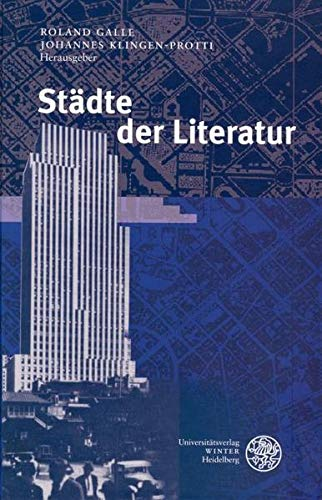 Städte der Literatur: Roland Galle