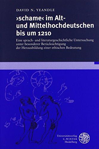 schame' im Alt- und Mittelhochdeutschen bis um 1210: David N Yeandle