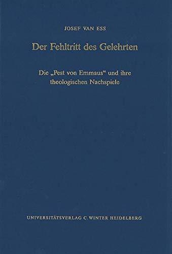 Der Fehltritt des Gelehrten: Josef van Ess