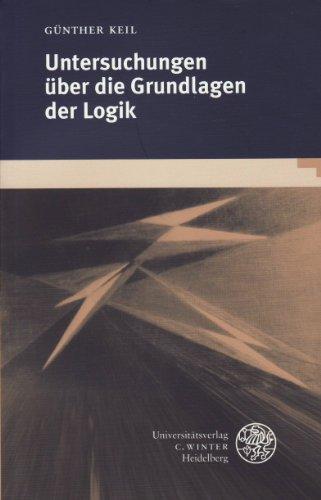 Untersuchungen über die Grundlagen der Logik,: Keil, Günther: