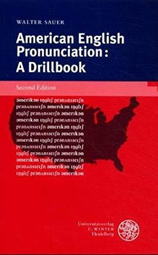 9783825312114: American English Pronunciation. A Drillbook. (Lernmaterialien)