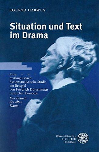 Situation und Text im Drama: Roland Harweg